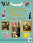 Classical Music Sticker Book by Anthony Marks (Paperback, 2014)