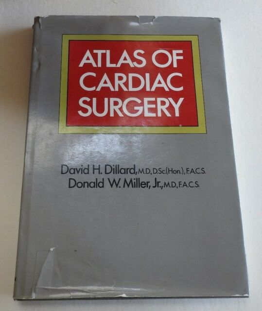Atlas of Cardiac Surgery by Donald W. Miller (1983, SIGNED Hardcover)