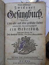 ZWICKAU Neues vollständiges Zwickauer Gesangbuch Gebetbuch Gottfried Weller