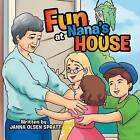 Fun at Nana's House by Janna Olsen Spratt (Paperback / softback, 2015)