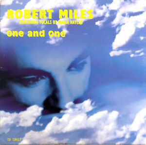 Robert-Miles-Featuring-Vocals-By-Maria-Nayler-CD-Single-One-And-One-France