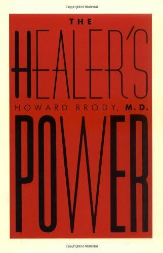 The Healer's Power,Howard T. Brody