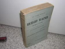 1914.Richard Wagner / edouard Schuré
