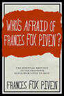 Who's Afraid Of Frances Fox Piven: The Essential Writings of the Professor Glen Beck Loves to Hate by Frances Fox Piven (Paperback, 2011)