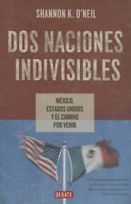 DOS NACIONES INDIVISIBLES / TWO NATIONS INDIVISIBLE
