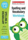 Spelling and Vocabulary Workbook: Year 3 by Christine Moorcroft (Paperback, 2016)