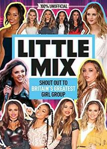 100-Idols-Unofficial-Little-Mix-by-MacKenzie-Malcolm-NEW-Book-FREE-amp-FAST-D