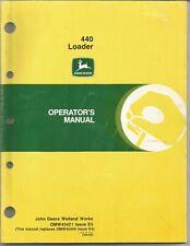 Original John Deere Model 440 Loader Operators Manual Form Omw43421 Issue E5