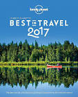 Lonely Planet's Best in Travel 2017 by Lonely Planet (Paperback, 2016)