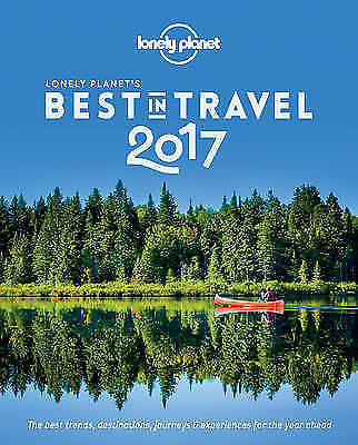 1 of 1 - Lonely Planet's Best in Travel 2017 (Lonely Planet's the Best in Travel), Excell