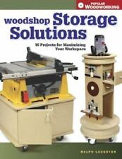 Woodshop Storage Solutions: 16 Projects for Maximizing Your Workspace-ExLibrary