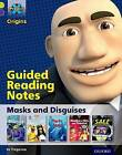 Project X Origins: Lime Book Band, Oxford Level 11: Masks and Disguises: Guided Reading Notes by Jo Tregenza (Paperback, 2014)