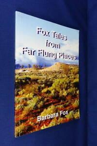 FOX TALES FROM FAR FLUNG PLACES Barbara Fox BUSH CHURCH AID SOCIETY NURSE Book