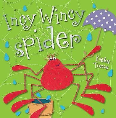 1 of 1 - Incy Wincy Spider (Kate Toms Picture Books) by Kate Toms - PB