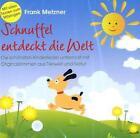 Schnuffel entdeckt die Welt von Frank Metzner (2011)