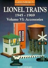 Greenberg's Guide To Lionel Trains, 1945-1969, Vol. 6, Accessories
