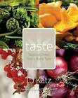 Taste: Seasonal Dishes from a Prairie Table by C. J. Katz (Paperback, 2012)