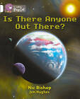 Collins Big Cat: Is There Anyone Out There? Workbook by HarperCollins Publishers (Paperback, 2012)