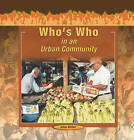 Who's Who in an Urban Community by Jake Miller (Hardback, 2005)