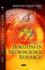 Horizons in Neuroscience Research: Volume 18 by Nova Science Publishers Inc (Hardback, 2015)