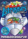 Astrosaurs: Megabookasaurus! by Steve Cole (Paperback, 2009)