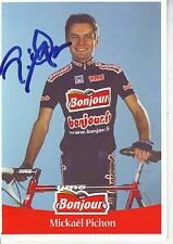 CYCLISME carte cycliste MICKAEL PICHON équipe BONJOUR.fr 2001 signée