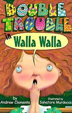 Double Trouble in Walla Walla by Andrew Clements (1997, Hardcover)