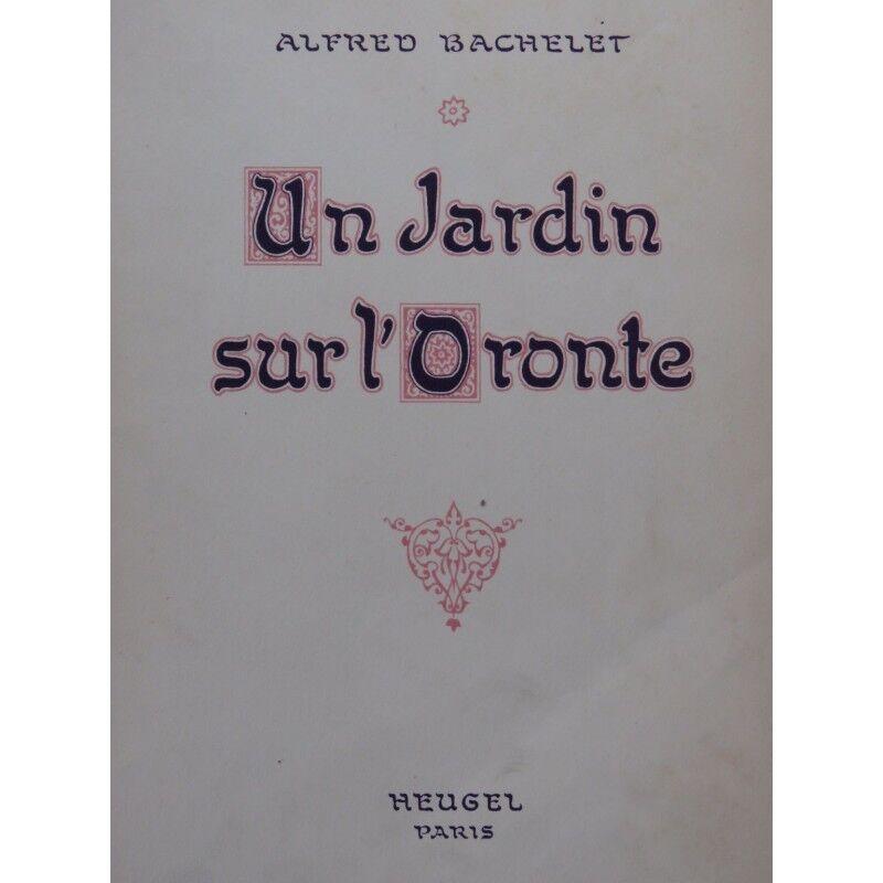 BACHELET Alfrot ein Garten am Goldntes Opéra Chant Piano 1932 Partitur -blatt mu