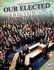 Our Elected Leaders by Kate A Conley (Hardback, 2016)