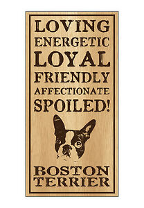 Wood-Dog-Breed-Personality-Sign-Spoiled-Boston-Terrier-Home-Office-Gift