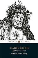 CHARLES DICKENS - A Christmas Carol and other Christmas Writings - Tpbk