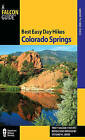 Best Easy Day Hikes Colorado Springs by Stewart M. Green, Tracy Salcedo (Paperback, 2011)