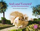Stolz und Vorurteil mit den Meerschweinchen. Nach dem Roman von Jane Austen von Jane Austen und Alex Goodwin (2016, Taschenbuch)