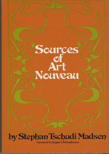 Sources Of Art Nouveau By Stephan Tschudi Madsen 1976 Trade Paperback For Sale Online Ebay