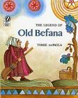The Legend of Old Befana: An Italian Christmas Story by Tomie de Paola (Paperback, 1989)