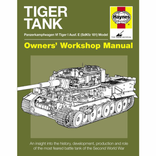 Tiger Tank Owners Workshop Manual by Haynes