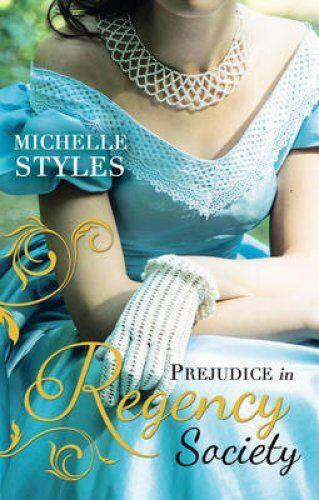 1 of 1 - Prejudice in Regency Society An Impulsive Debutante / A Questio... 9780263250138