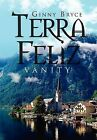 Terra Feliz: Vanity by Ginny Bryce (Hardback, 2011)