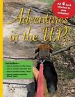 Adventures in the U.P. by Laura Smyth (Paperback / softback, 2013)