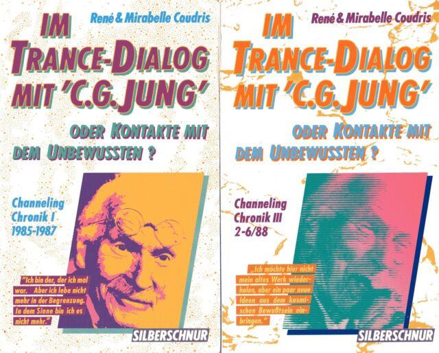 IM TRANCE-DIALOG MIT C.G. JUNG Teile 1-3 - Rene & Mirabelle Coudris 3 x BUCH