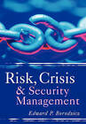 Risk, Crisis and Security Management by E.P. Borodzicz (Paperback, 2005)