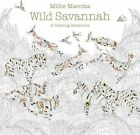 Wild Savannah: A Coloring Book Adventure by Millie Marotta (Paperback / softback, 2016)