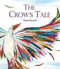 The Crow's Tale by Naomi Howarth (Hardback, 2015)