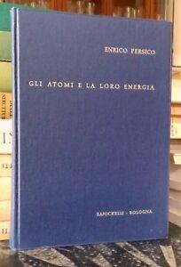 INGEGNERIA-GLI-ATOMI-E-LA-LORO-ENERGIA-PERSICO-ZANICHELLI-FISICA-NUCLEARE