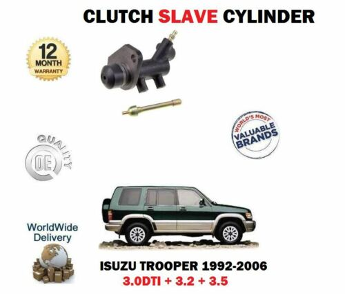 FOR ISUZU TROOPER CITATION 3.0DTi 3.2 3.5 1992-2006 NEW CLUTCH SLAVE CYLINDER