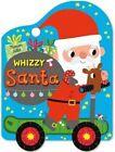 Whizzy Santa by Pan Macmillan (Board book, 2014)