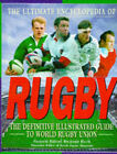 The Ultimate Encyclopedia of Rugby by Hodder & Stoughton General Division (Hardback, 1997)