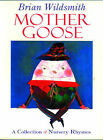Mother Goose: Collection of Nursery Rhymes by Brian Wildsmith (Paperback, 1987)