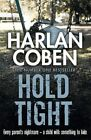 Hold Tight by Harlan Coben (Paperback, 2014)