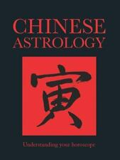Chinese Binding: Chinese Astrology : Understanding Your Horoscope (2014,...
